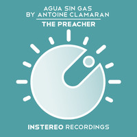 Agua Sin Gas by Antoine Clamaran - The Preacher