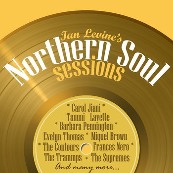 Various Artists - Ian Levine's Northern Soul Sessions