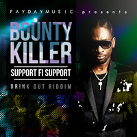 Bounty Killer - Support Fi Support - Single (Explicit)