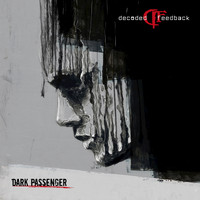 Decoded Feedback - Dark Passenger