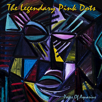 Legendary Pink Dots - Pages of Aquarius
