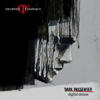 Decoded Feedback - Dark Passenger (Deluxe Edition)