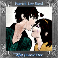 Patrick Lew Band - And I Love Her - Single