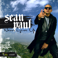 Sean Paul - Never Give Up