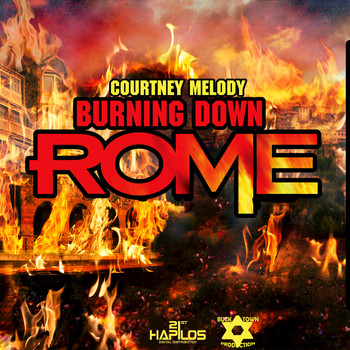 Courtney Melody - Burning Down Rome - Single