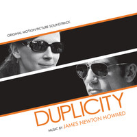 James Newton Howard - Duplicity (Original Motion Picture Soundtrack)