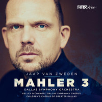Dallas Symphony Orchestra - Mahler: Symphony No. 3 in D Minor