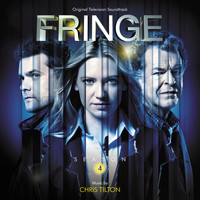Chris Tilton - Fringe: Season 4 (Original Television Soundtrack)