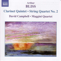 David Campbell - Bliss: Clarinet Quintet / String Quartet No. 2