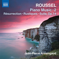 Jean-Pierre Armengaud - Roussel: Piano Works, Vol. 2