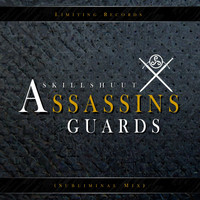 Skillshuut - Assassins Guards (Subliminal Mix)