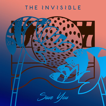 The Invisible - Save You