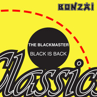 The Blackmaster - Black Is Back