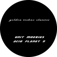 Unit Moebius - Golden Techno Classics