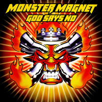 Monster Magnet - God Says No (Deluxe [Explicit])