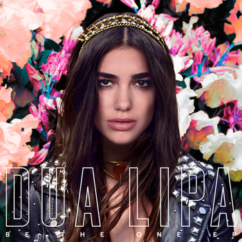 Dua Lipa - Be The One (EP)
