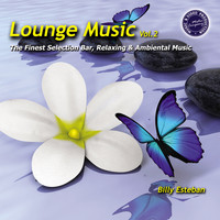 Billy Esteban - Lounge Music, Vol. 2