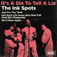 THE INK SPOTS - It's a Sin to Tell a Lie
