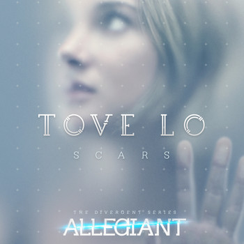 "Tove Lo - Scars (From ""The Divergent Series: Allegiant"")"
