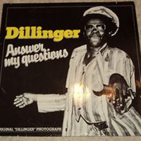 Dillinger - Answer Me Questions