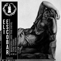 Eli Escobar - Madonna and the Devil - EP