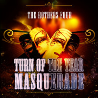 The Brothers Four - Turn Of The Year Masquerade