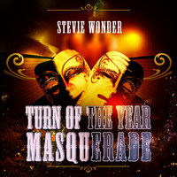 Stevie Wonder - Turn Of The Year Masquerade