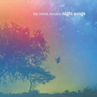 The Sweet Remains - Night Songs