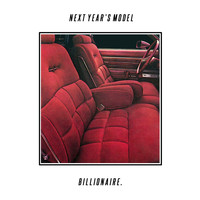 Billionaire - Next Year's Model