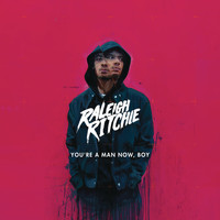 Raleigh Ritchie - You're a Man Now, Boy (Deluxe) (Explicit)