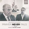 Prayer Never Fails (Original Motion Picture Soundtrack) by Various Artists