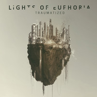Lights of Euphoria - Traumatized