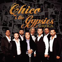 Chico & The Gypsies - Color 80's