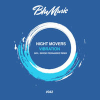Night Movers - Vibration