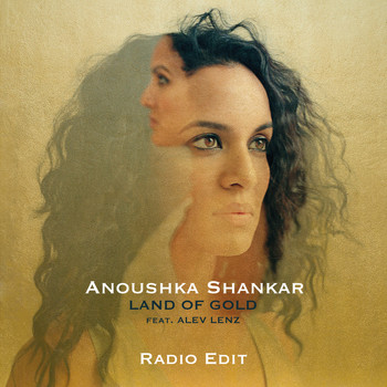 Anoushka Shankar - Land Of Gold (Radio Edit)