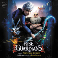 Alexandre Desplat - Rise Of The Guardians