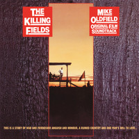 Mike Oldfield - The Killing Fields (Original Motion Picture Soundtrack  / Remastered 2015)