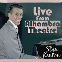 Stan Kenton - Live from Alhambra Theatre