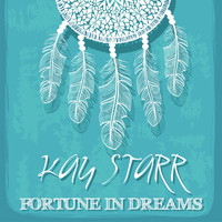 Kay Starr - Fortune in Dreams