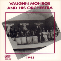 Vaughn Monroe and His Orchestra - 1943