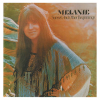 Melanie - Sunset and Other Beginnings