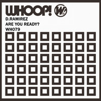 D. Ramirez - Are You Ready