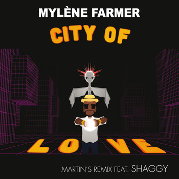 Mylène Farmer - City Of Love (Martin's Remix)