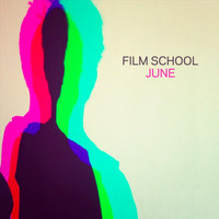 Film School - June