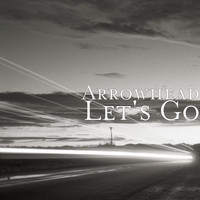 Arrowhead - Let's Go