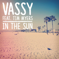 Tim Myers - In the Sun (feat. Tim Myers)