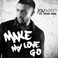 Sean Paul - Make My Love Go (feat. Sean Paul)