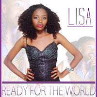 Lisa - Ready for the World