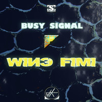 Busy Signal - Wine Fimi