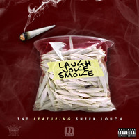 Sheek Louch - Laugh Joke Smoke (feat. Sheek Louch)